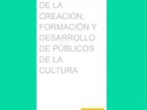 """Continúan los trabajos para el """"Libro Blanco de la creación, formación y desarrollo de públicos de la cultura"""""""