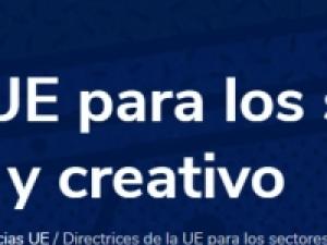 Directrices de la UE para la reanudación segura de las actividades en los sectores cultural y creativo. COVID-19