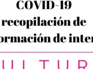 Recopilación información sobre la COVID-19: ayudas, medidas, etc. para el Sector Cultural